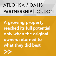 Altohsa - OAHS Partnership, London:A growing property reached its full potential only when the original owners returned to what they did best