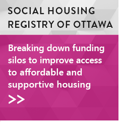 Social Housing Registry of Ottawa: Breaking down funding silos to improve access to affordable and supportive housing