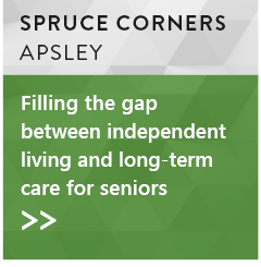 Spruce Corners, Apsley: Filling the gap between independent living and long-term care for seniors