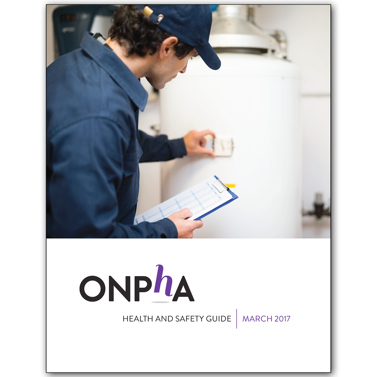 ONPHA Health and Safety Guide: March 2017